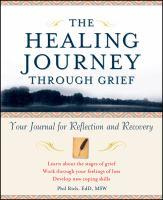 The Healing Journey Through Grief