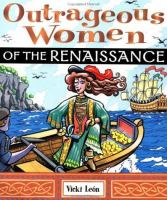 Outrageous Women of the Renaissance