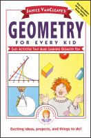 Janice VanCleave's Geometry for Every Kid