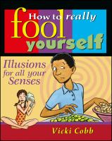 How to Really Fool Yourself