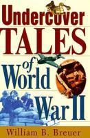 Undercover Tales of World War II