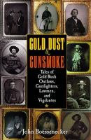Gold Dust and Gunsmoke