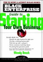 The Black Enterprise Guide to Starting your Own Business