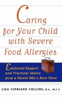 Caring for your Child With Severe Food Allergies