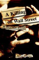 A Killing on Wall Street