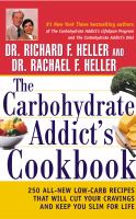 The Carbohydrate Addict's Cookbook