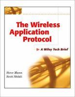 The Wireless Application Protocol (WAP)
