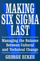Making Six Sigma Last