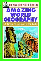 New York Public Library Amazing World Geography: A Book of Answers for Kids