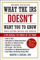 What the IRS Doesn't Want You to Know