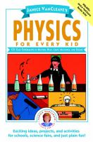 Janice VanCleave's Physics for Every Kid