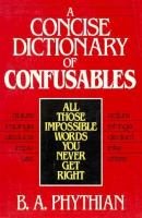A Concise Dictionary of Confusables