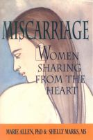 Miscarriage, Women Sharing From the Heart