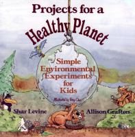 Projects for A Healthy Planet