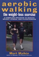 Aerobic Walking, the Weight-loss Exercise