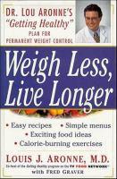 Weigh Less, Live Longer