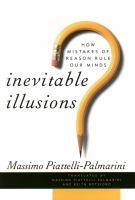 Inevitable Illusions