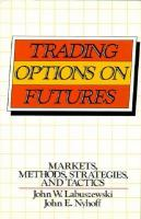 Trading Options on Futures