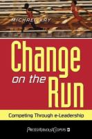 Change on the Run