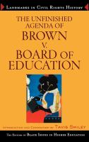 The Unfinished Agenda of Brown Vs. Board of Education