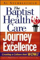 The Baptist Health Care Journey to Excellence
