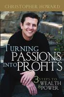 Turning Passions Into Profits