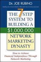 The 7-step Success System to Building A $1,000,000 Network Marketing Dynasty