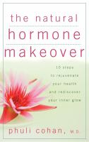 The Natural Hormone Makeover