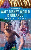 Walt Disney World & Orlando With Kids