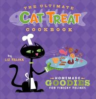 The Ultimate Cat Treat Cookbook