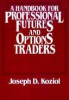 A Handbook for Professional Futures and Options Traders