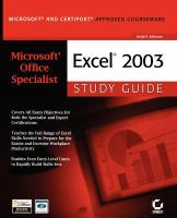 Microsoft Office Specialist Excel 2003 Study Guide