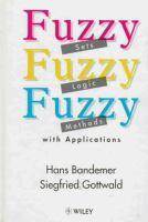 Fuzzy Sets, Fuzzy Logic, Fuzzy Methods With Applications