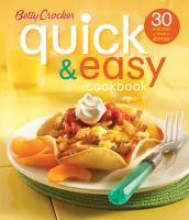Betty Crocker Quick & Easy Cookbook