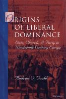 Origins of Liberal Dominance