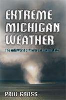 Extreme Michigan Weather