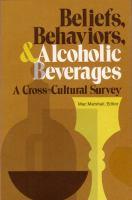 Beliefs, Behaviors, & Alcoholic Beverages