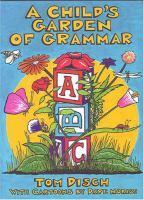 A Child's Garden of Grammar