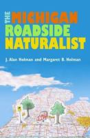 The Michigan Roadside Naturalist
