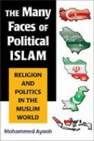 The Many Faces of Political Islam