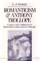 Romanticism and Anthony Trollope