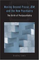Moving Beyond Prozac, DSM, & the New Psychiatry