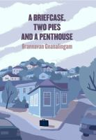 A Briefcase, Two Pies and A Penthouse