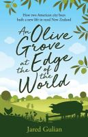 An Olive Grove at the Edge of the World