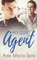 His Quiet Agent