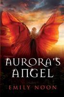 Aurora's Angel: A Dark Fantasy Romance