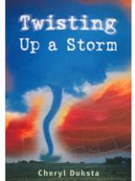 Twisting up A Storm