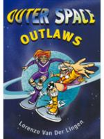 Outer Space Outlaws