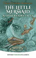 The Llittle Mermaid and Other Fairy Tales