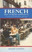 French, How to Speak and Write It